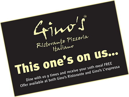 Gino's - Rewarding your loyalty